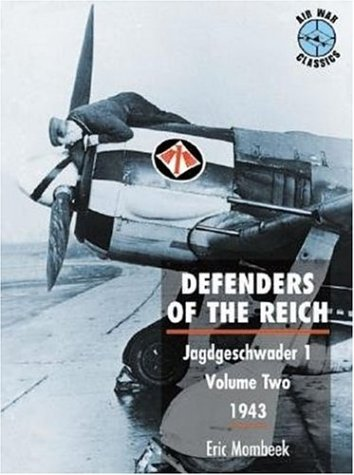 9781903223024: Defenders of the Reich: Jagdgeschwader 1 : 1943