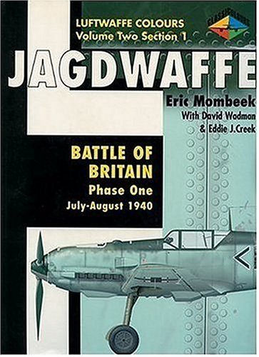 9781903223055: Luftwaffe Colours, volume 2 Section 1 : Battle Of Britain, Phase One (July-August 1940)