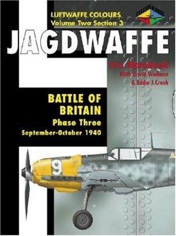 9781903223079: Battle of Britain Phase 3 September-October 1940 (Jagdwaffe Luftwaffe Colours, Vol. 2, Section 3)