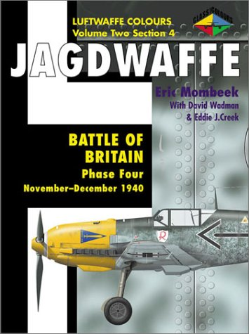 9781903223086: Luftwaffe Colours, volume 2 Section 4 : Battle Of Britain, Phase Four (November-Décember 1940)