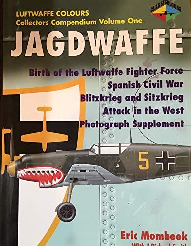 Luftwaffe Classic Colours Collectors Compendium: v. 1: Mombeek, Eric; Smith, J. Richard; Creek, ...