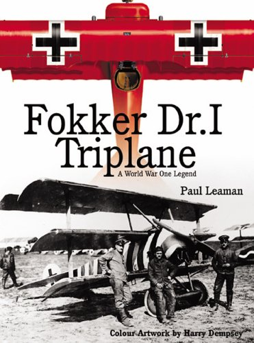 9781903223284: Fokker Dr I Triplane: A World War 1 Legend (Air war classics)