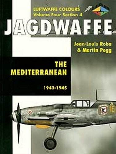 9781903223376: Jagdwaffe: The Mediterranean 1943-1945- Volume 4, Section 4 (Luftwaffe Colours)