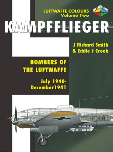9781903223437: Kampfflieger -Bombers of the Luftwaffe July 1940-December 1941,Volume 2 (Luftwaffe Colours)