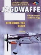 Jagdwaffe: Reich Defense 1 1943-1944 -Volume 5, Section 1 (Luftwaffe Colours)