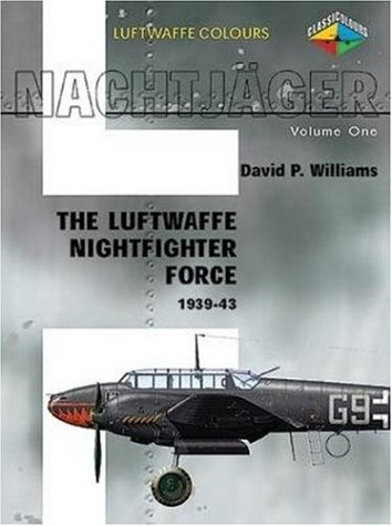9781903223536: Nachtjager, Luftwaffe Colours: Luftwaffe Night Fighter Units, 1939-1943