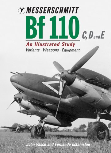 9781903223895: Messerschmitt Bf 110 C, D and E: An Illustrated Study