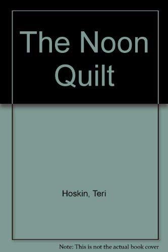 The Noon Quilt: Thomas, Sue