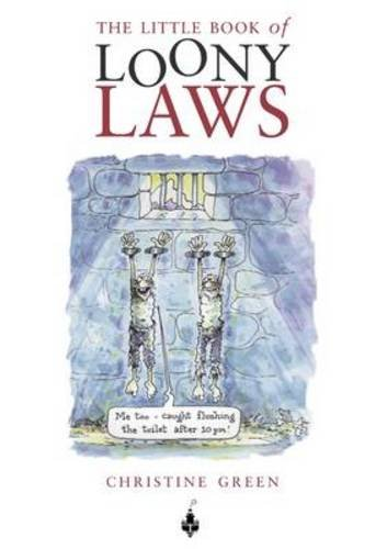 9781903238615: The Little Book of Loony Laws