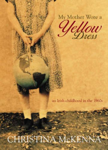 9781903238769: My Mother Wore a Yellow Dress