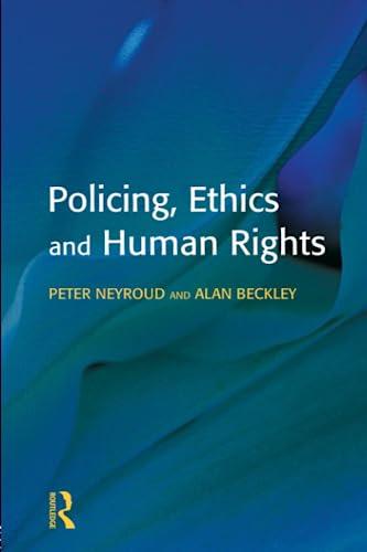 9781903240151: Policing, Ethics and Human Rights (Policing and Society)