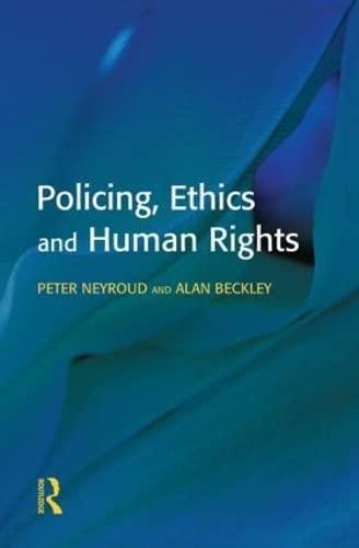 9781903240168: Policing, Ethics and Human Rights (Policing and Society)