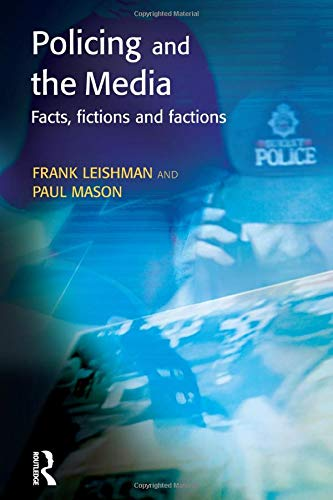 9781903240281: Policing and the Media (Policing and Society)