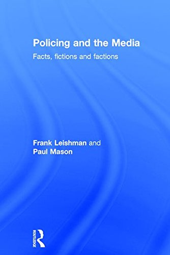 9781903240298: Policing and the Media (Policing and Society)