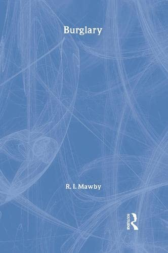Burglary (Crime and Society Series): Mawby, Rob