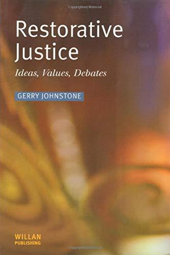 9781903240427: Restorative Justice: Ideas, Values, Debates