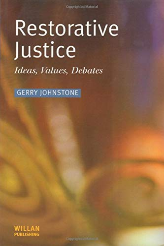 9781903240427: Restorative Justice: Ideas, Values, Debates