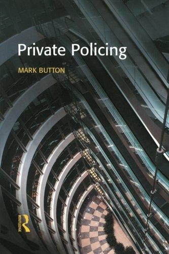 Private Policing: Button, Mark