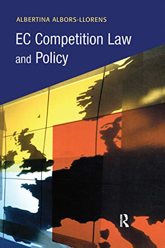 EC Competition Law and Policy (Hardback): Albertina Albors-Llorens