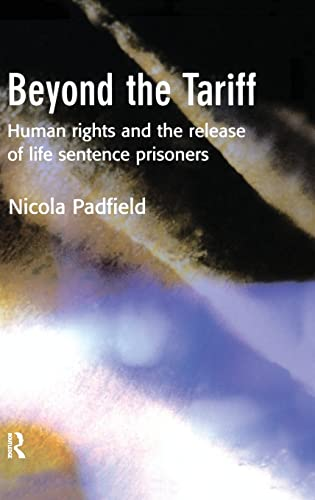 9781903240885: Beyond the Tariff: Human Rights and the Release of Life Sentence Prisoners
