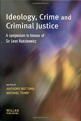9781903240908: Ideology, Crime and Criminal Justice: A Symposium in Honour of Sir Leon Radzinowicz (Cambridge Criminal Justice Series)
