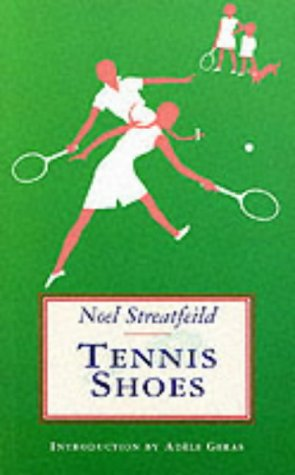Tennis Shoes Tennis Shoes, Noel Streatfeild, Used, 9781903252086