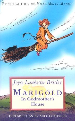 Marigold in Godmother's House: Joyce Lankester Brisley