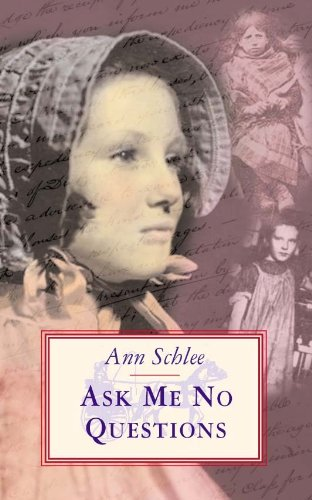 Ask Me No Questions: Ann Schlee