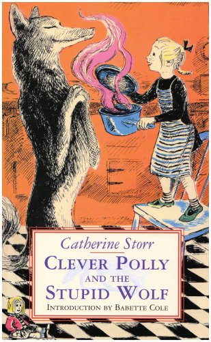 9781903252284: Clever Polly and the Stupid Wolf