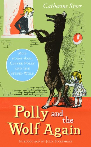 Polly and the Wolf Again (1903252385) by Catherine Storr