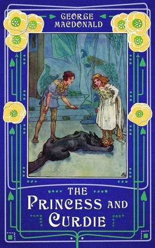 Princess & Curdie: A Novel: George MacDonald