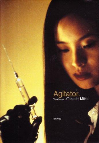 9781903254226: Agitator: The Cinema of Takashi Miike