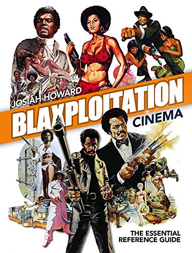 9781903254370: Blaxploitation Cinema: The Essential Reference Guide