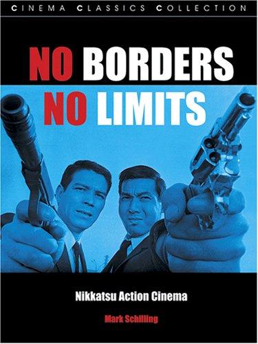 9781903254431: No Borders, No Limits: Nikkatsu Action Cinema