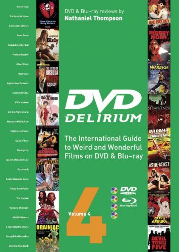 9781903254622: DVD Delirium Volume 4: The International Guide to Weird and Wonderful Films on DVD & Blu-ray