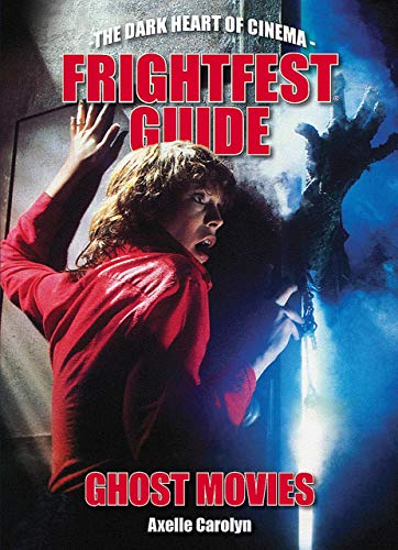 9781903254974: Frightfest Guide to Ghost Movies
