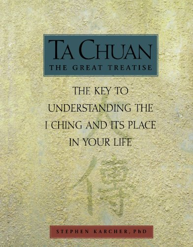 9781903258057: Ta Chuan: The Great Treatise: The Key to Understanding the I Ching and Its Place in Your Life