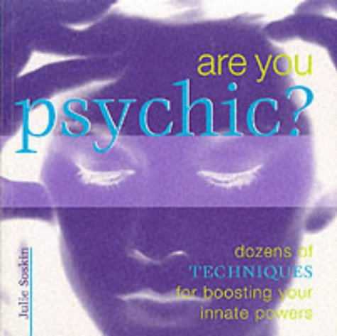 9781903258200: Are You Psychic?: Discover, Explore and Enhance Your Innate Powers