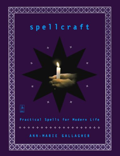 Spellcraft: 50 Simple Spells and Charms for: Gallagher, Ann-Marie