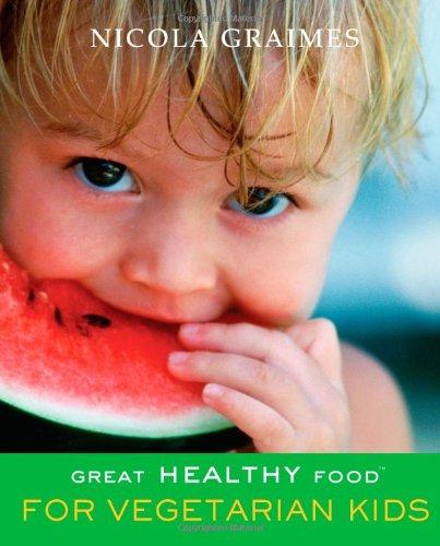 9781903258316: Great Healthy Food for Vegetarian Kids