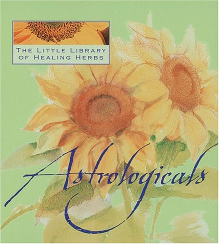 Astrologicals: The Little Library of Healing Herbs