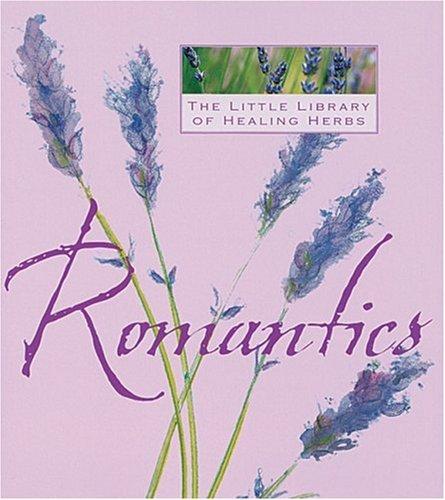 9781903258989: Romantics (The Little Library of Healing Herbs)