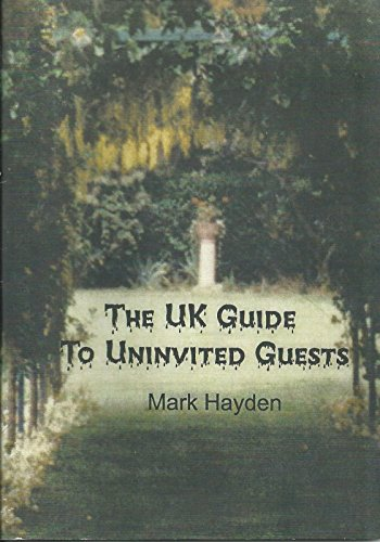 9781903263433: The UK Guide to Uninvited Guests