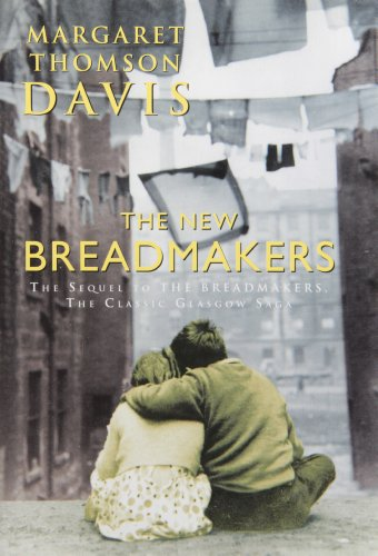 The New Breadmakers, The Sequel to The Breadmakers, SIGNED By the Author: Davis, Margaret Thomson