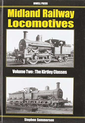 9781903266854: Midland Railway Locomotives: Kirtley Classes v. 2