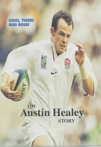 9781903267028: Lions, Tigers and Roses: The Austin Healey Story