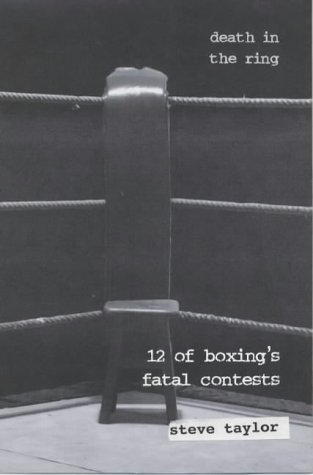 9781903267035: Death in the Ring: Twelve of Boxing's Fatal Contests