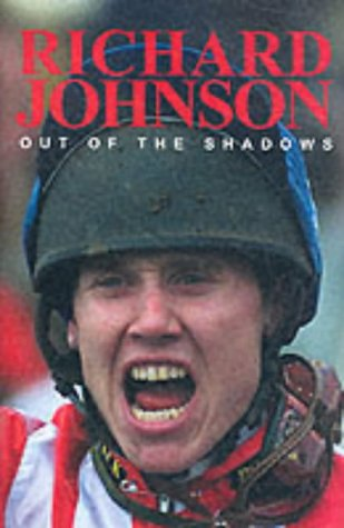 9781903267103: Out of the Shadows: The Richard Johnson Story