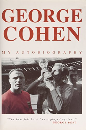 The Autobiography of George Cohen MBE: Cohen, George, Lawton, James