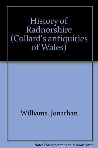 HISTORY OF RADNORSHIRE: Williams, Jonathan